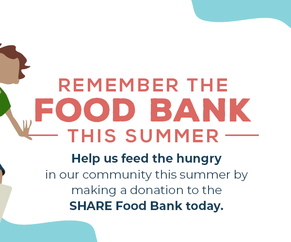SHARE's Annual Campaign Remember The Food Bank Kicks Off!